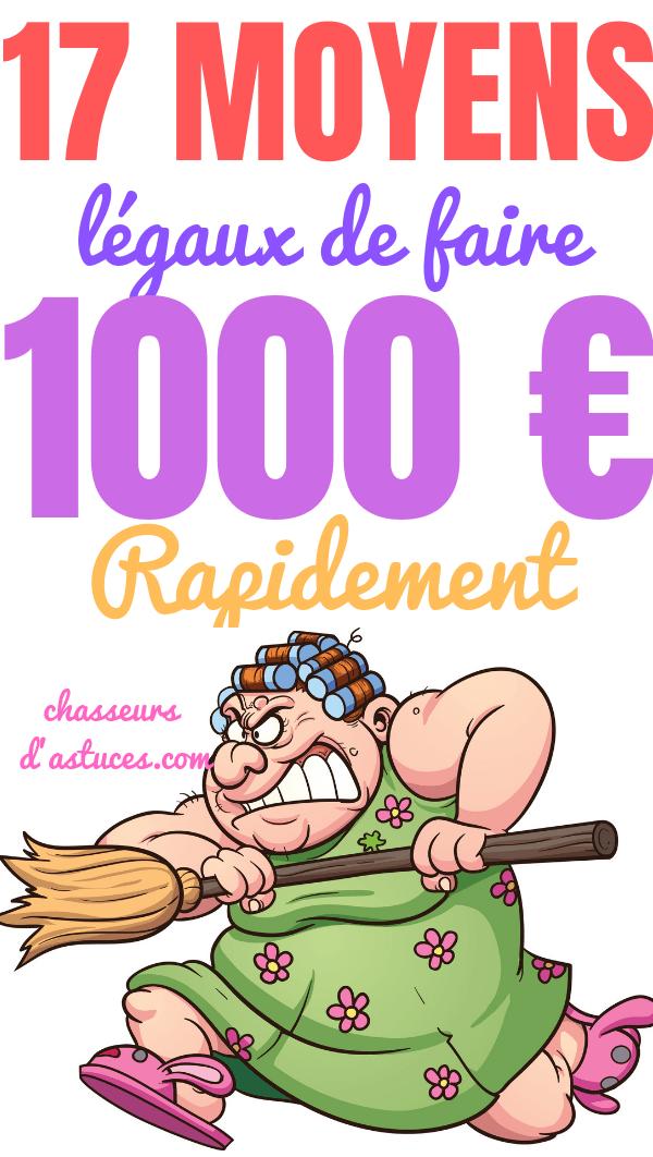 se faire 1000 euros rapidement